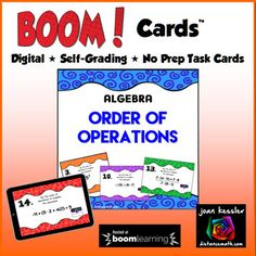 Order of Operations with Boom Cards™ for Algebra My students Love Task Cards and when I created BOOM Cards for them, it was magic. These Digital Self-Checking Boom Cards are great way for students to practice the Order of Operations. There are 24 Free Response cards for
