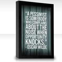Oscar Wilde on Pessimists