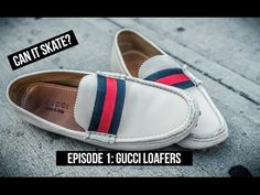 Skating New York in Gucci Loafers