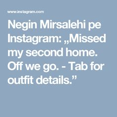 """Negin Mirsalehi pe Instagram: """"Missed my second home. Off we go. - Tab for outfit details."""""""