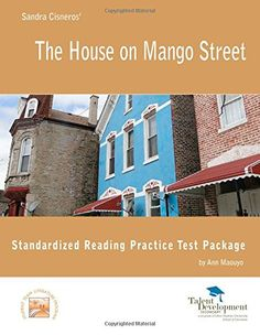 house on mango street by Sandra Cisneros...used to use this as a ...