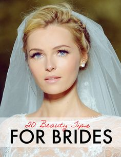 20 Genius Beauty Tips For Brides