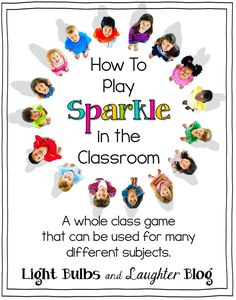How To Play Sparkle in the Classroom - Fun whole class game that kids love! The author explains how this game can be played in math, spelling, to review vocabulary, or to review parts of speech!