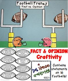 This engaging activity puts a fun spin on identifying facts and opinions!  Students read the statement on each football to determine if it is stating a fact or an opinion.  Then they color the footballs, cut them out, and place each football in the appropriate goal post.