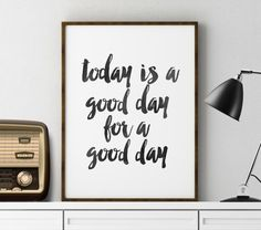 Today Is A Good Day For A Good Day Office Decor by TypoStoreDesign