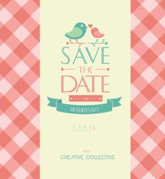 Save the Date for Mother's Day 2014 #CreativeCollective #MothersDay #SaveTheDate