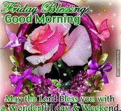 Friday Blessings, Good Morning