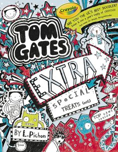 Extra Special Treats ( . . . not) (Tom Gates) by Liz Pichon