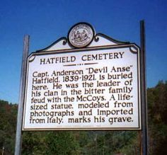 Hatfield and McCoy feud--Hatfield Landmark - I would love to go to this cemetery and see Devil Anse Hatfield's grave Family Feud, Family History, Hatfield And Mccoy Feud, Hatfields And Mccoys, Famous Tombstones, Old West Photos, West Virginia History, The Mccoys, Life Size Statues