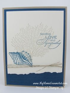 A soft and elegant sympathy card using the By the Tide stamp set from Stampin' Up! Nautical Cards, Sympathy Cards, Cute Cards, Greeting Cards Handmade, Stampin Up Cards, Scrapbook Cards, Stamp Sets, Life Images, Beach Cards