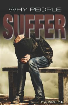 Why People Suffer (Part III)