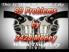 99Problems by 242j money