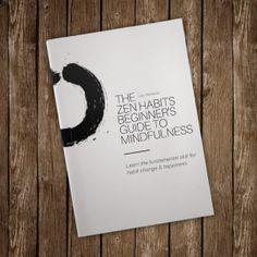 Short Read: The Zen Habits Beginner's Guide to Mindfulness (ebook)   Zen Habits   Bloglovin'