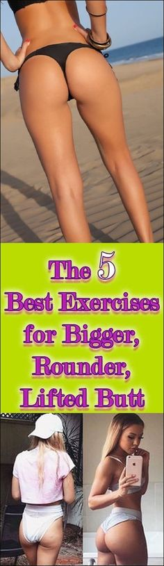 THE 5 BEST EXERCISES FOR BIGGER, ROUNDER, LIFTED BUTT AND PERFECT LEGS. 3 in 1