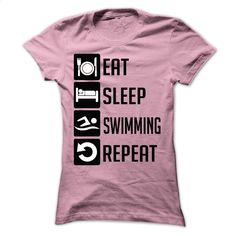 EAT, SLEEP, SWIMMING AND REPEAT t shirts T Shirts, Hoodies, Sweatshirts - #t shirt ideas #army t shirts. ORDER NOW => https://www.sunfrog.com/LifeStyle/EAT-SLEEP-SWIMMING-AND-REPEAT--Limited-Edition-Ladies.html?60505