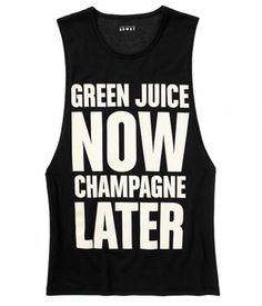 "Fitness Fashion Find: ""Green Juice Now Champagne Later"" muscle tank from Juicy Couture Sport."