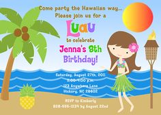 Hula Girl Luau Birthday Party Invitations  $1.00 each http://www.festivityfavors.com/item_297/Hula-Girl-Luau-Birthday-Party-Invitations.htm