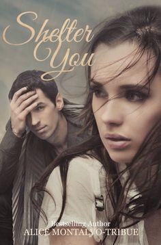 Bookadictas: SHELTER YOU, ALICE MONTALVO-TRIBUE