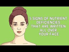 The Face Can Show What You Lack From Nutrients ·