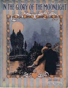 In The Glory of the Moonight, Vintage Sheet Music1915