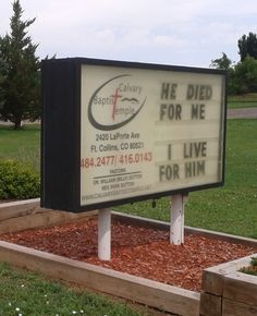 He Died For Me - I Live For Him.... Church Sign Saying