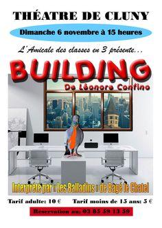 """Théâtre """"Building"""" le 6 novembre 2016 à Cluny : http://clun.yt/2dHlmlI"""