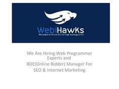 seo-jobs-in-webihawks-soft-solutions-chandigarh by Kamal Aujla via Slideshare