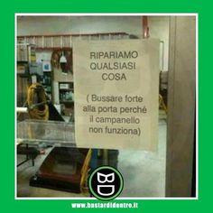 Possiamo riparare qualsiasi cosa! #bastardidentro #cartello #riparazione…