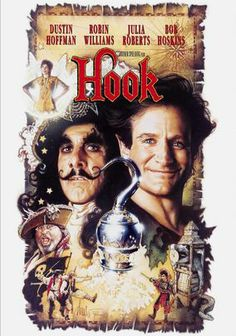 Hook (1991) -- Dustin Hoffman, Robin Williams, Julia Roberts, Maggie Smith, Gwyneth Paltrow, -- When Captain Hook kidnaps his children, an adult Peter Pan must return to Neverland and reclaim his youthful spirit in order to challenge his old enemy.