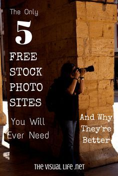 The Only 5 Free Stock Photo Sites You Need and Why They're Better