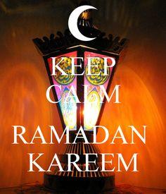 Keep calm, Ramadan Kareem!