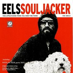 Chris's favourite band..Eels