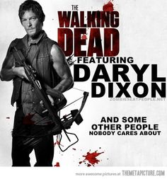 Daryl Dixon and some other people…