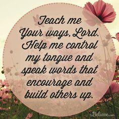 Teach me, oh Lord