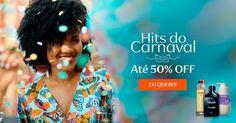 Hits do Carnaval com preços de arrasar! Vem ver nossa seleção de produtos e aproveite para comprar online com até 50% OFF! Promoção válida de 03 a 05/fev ou enquanto durarem os estoques. ACESSE AQUI: