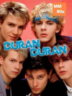 """Duran Duran.  and they did the album for Bond """"a View to a kill"""".  Awesome.  totally tubular, I mean."""