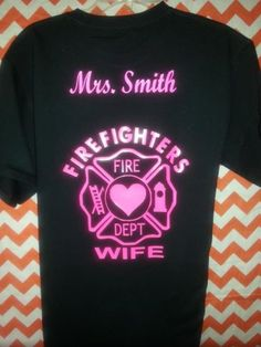 Neon Firefighter  wife  by GroupieApparel on Etsy, $25.00