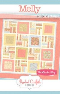 Made with layer cake. Melly Downloadable PDF Quilt Pattern<BR>Rachel Griffith Designs