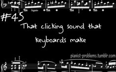 Awfulness...Pianist Problems