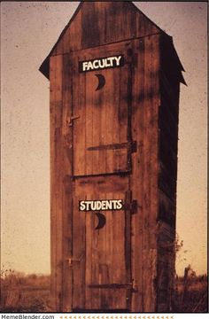 """Outhouse.  At first I was all... """"how would they get up there?""""... then I got the joke lol"""