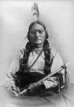 "Sitting Bull - my personal favorite ""Tribal Chieftain"". He didn't ask for The Battle of the Little Big Horn. It was a battle he was forced to order his warriors to fight. It ultimately cost him and his tribe DEARLY."