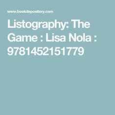 Listography: The Game : Lisa Nola : 9781452151779