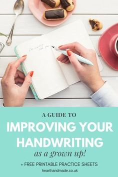 A comprehensive guide to help you improve your penmanship as a grown up. Learn the best pens to learn handwriting plus free handwriting practice sheets for you to download and print. How to improve your handwriting + Free Printable Worksheets!