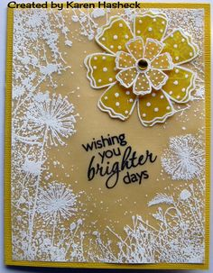 handmade card from Karen's Kreative Kards: Vellum Brighter Days Class Card ...white embossed dandelions, meadow grasses and dots on vellum panel over golden yellow card ... layer die cut flower in deep mustard ... like it ...