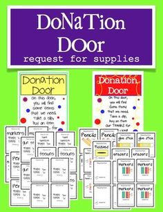 Donation Door poster and slips to post on you classroom door requesting supplies.  Great for open house night! $