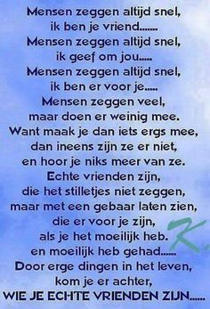 Idd dat weet ik nu maar al te goed Let People Go Quotes, Go For It Quotes, Quote Of The Day, Beautiful Lyrics, Proverbs Quotes, Dutch Quotes, Real Friends, Friendship Quotes, Life Lessons