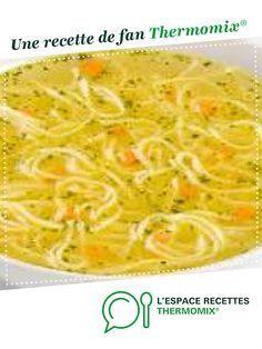 Bouillon de poulet aux vermicelles par rougele. Une recette de fan à retrouver dans la catégorie Soupes sur www.espace-recettes.fr, de Thermomix®.