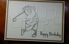 Masculine, golf.    Die: Memory Box square links. Stamps:  Art Impressions - golfer. GinaK - Birthday greetings