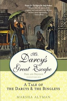 The Darcy's Great Escape by Marsha Altman