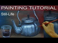 Still Life with a Silver Teapot and Glass Cup in Real Time Acrylic Painting Tutorial by JM Lisondra - YouTube